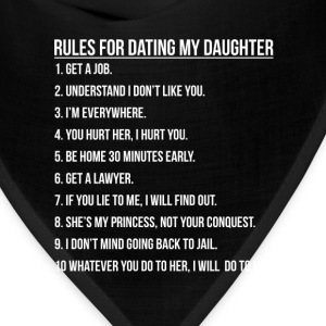 Daughter - Rules for dating my daughter t-shirt - Bandana