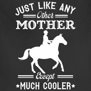 Horse riding mom - Like others except much cooler - Adjustable Apron