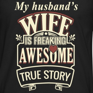 Lesbian - My husband's wife is freaking awesome - Men's Premium Long Sleeve T-Shirt