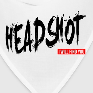 HEADSHOT I WILL FIND YOU T-Shirts - Bandana