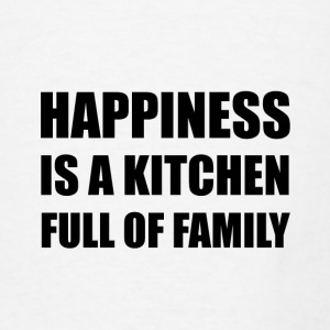 Happiness Kitchen Full Family - Men's T-Shirt