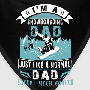 Snowboarding dad - Just like other except cooler - Bandana
