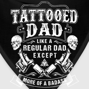 Tattooed dad - Like others except more of a badass - Bandana