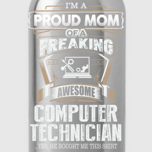 Computer technician - Proud mom of an awesome one - Water Bottle