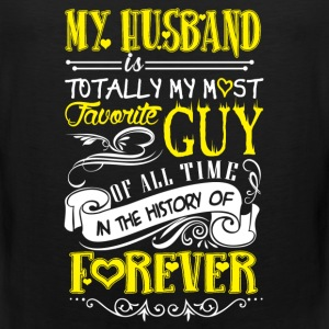 Husband - My husband is my most favorite guy - Men's Premium Tank