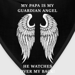 Papa - My papa is my guardian angel - Bandana