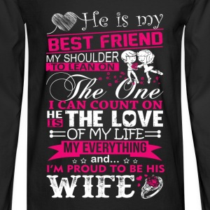 Wife - I'm proud to be my best friend's wife - Men's Long Sleeve T-Shirt