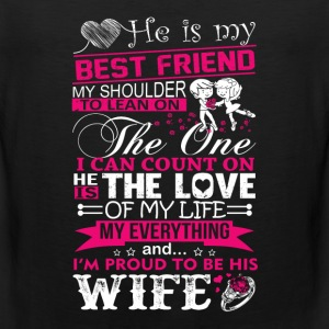 Wife - I'm proud to be my best friend's wife - Men's Premium Tank