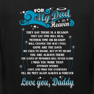 my dad - For my dad who is in heaven watching - Men's Premium Tank