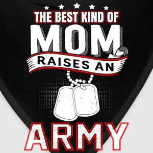 Army mom - The best kind of mom raises an army - Bandana