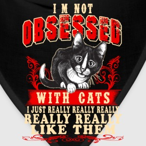 Cats - I'm not obsessed with cats - Bandana