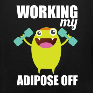 Working my adipose off - Men's Premium Tank