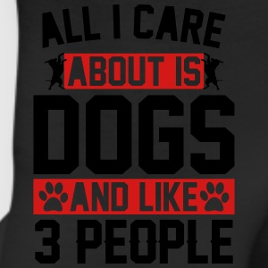 All I Care About Is Dogs and Like 3 People T-Shirts - Leggings