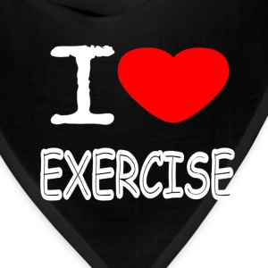 I LOVE EXERCISE - Bandana