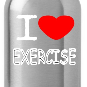 I LOVE EXERCISE - Water Bottle