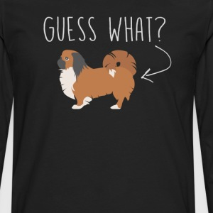 Pekingese Guess What - Dog Butt T-Shirt  - Men's Premium Long Sleeve T-Shirt
