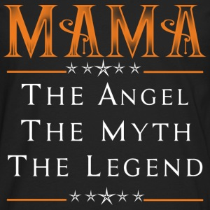 Mama - The angel the myth the legend - Men's Premium Long Sleeve T-Shirt