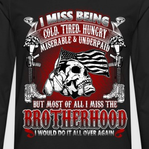 Brotherhood - Cold, tired, hungry, miserable - Men's Premium Long Sleeve T-Shirt