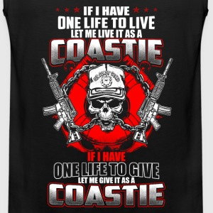 Coastie - If I have one life to live, to give - Men's Premium Tank