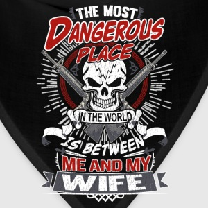 Wife - The most dangerous place in the world - Bandana