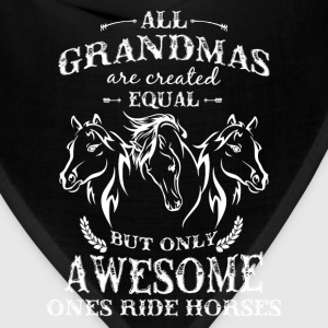 Horse rider - All grandmas are created equal - Bandana