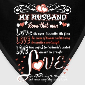 Husband - Love the way he makes me laugh - Bandana