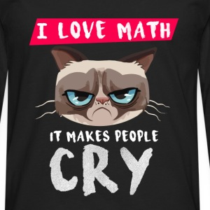 I love Math - It makes people cry - Men's Premium Long Sleeve T-Shirt