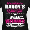 Veteran's daughter - Not just Daddy's little girl - Women's T-Shirt