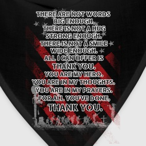 Memorial day - All I can offer is thank you - Bandana