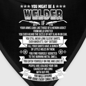 Welder - You catch yourself on fire and love it - Bandana