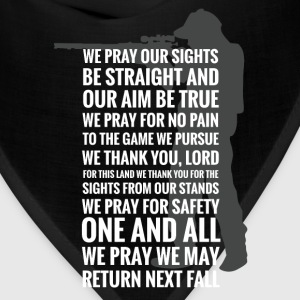 Hunters' prayer - We pray we may return next fall - Bandana