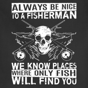 Fisherman - Places where only fish will find you - Adjustable Apron