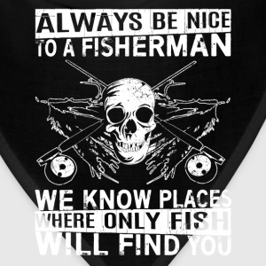 Fisherman - Places where only fish will find you - Bandana