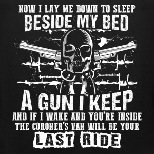 Gun owner - I lay down to sleep beside my bed - Men's Premium Tank