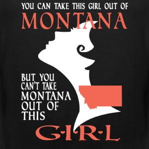 Montana - You can't take Montana out of this girl - Men's Premium Tank