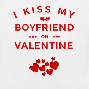 I KISS MY BOYFRIEND ON VALENTINE - Men's Premium Tank