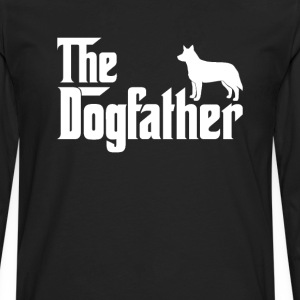 Australian Cattle Dog DogFather T-Shirt  - Men's Premium Long Sleeve T-Shirt