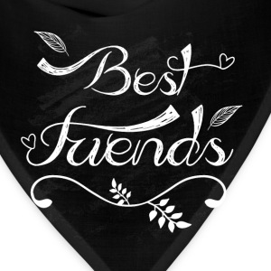 Best friends  - Bandana