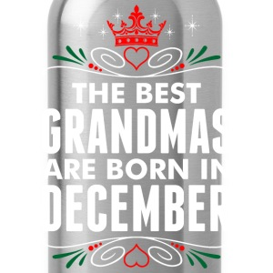 The Best Grandmas Are Born In December T-Shirts - Water Bottle