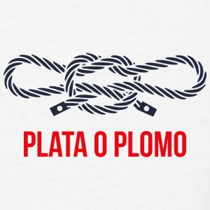 Plata o plomo 2 Mugs & Drinkware - Men's T-Shirt