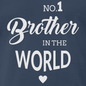 No.1 Brother in the world Sportswear - Men's Premium T-Shirt