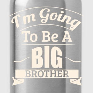 I'm going to be a big brother - Water Bottle