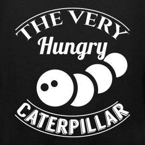 The very hungry caterpillar - Men's Premium Tank