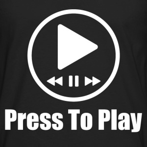 prees to play music 2.png T-Shirts - Men's Premium Long Sleeve T-Shirt