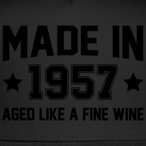 Made In 1957 Aged Like A Fine Wine T-Shirts - Trucker Cap