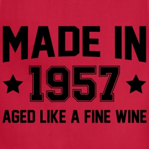Made In 1957 Aged Like A Fine Wine T-Shirts - Adjustable Apron