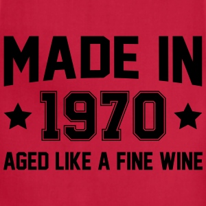 Made In 1970 Aged Like A Fine Wine T-Shirts - Adjustable Apron