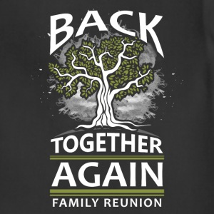 Back together again family reunion - Adjustable Apron