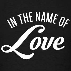 In the name of Love Sportswear - Men's T-Shirt