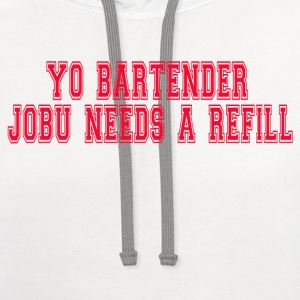 Major League - Yo Bartender Jobu Needs A Refill T-Shirts - Contrast Hoodie